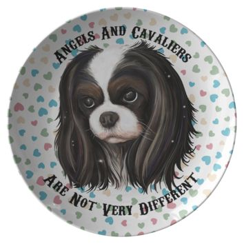 Angels And Cavaliers Are Not Very Different - Tricolor Cavalier King Charles Spaniel Dinner Plate