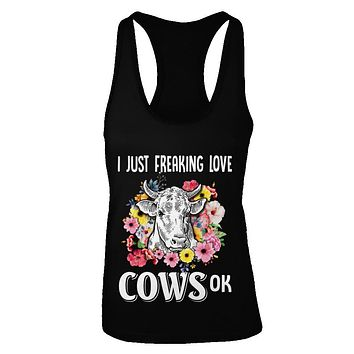 I Just Freaking Love Cows