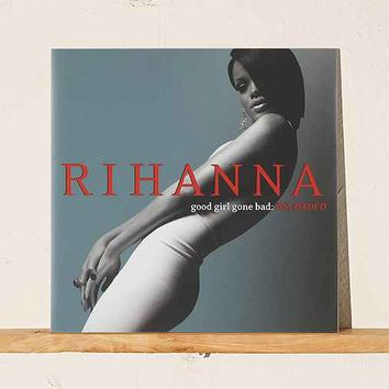 Rihanna - Good Girl Gone Bad LP