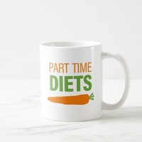 Part Time Diets Classic Mug