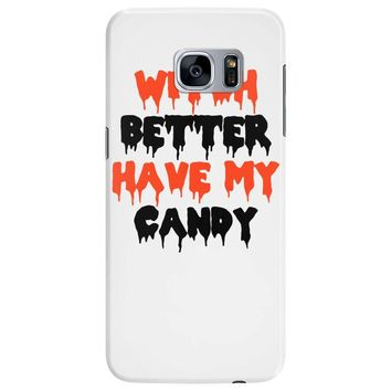 witch better have my candy Samsung Galaxy S7 Edge