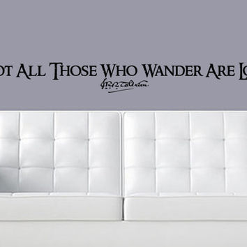 Not all those who wander are lost wall Decal Fantasy Gandalf Bilbo Smaug Precious LOTR Mordor Sting One Ring Sauron Third age