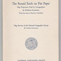 The Round Earth on Flat Paper Paperback – 1950