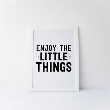 Enjoy The Little Things Quote, Kids Room Art, Inspirational Quote, Nursery Decor, Childrens Room Art, Nursery, Nursery Printable Wall Art