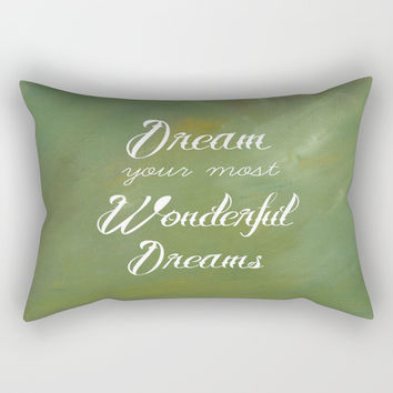 Dream Your Most Wonderful Dreams - Green Mist Rectangular Pillow by Corbin Henry