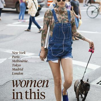 Women In This Town: New York, Paris, Melbourne, Tokyo, Madrid and London Hardcover – November 3, 2015