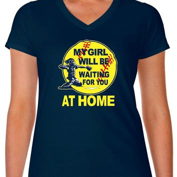 My Girl Will Be Waiting For You At Home Softball Mom Shirt