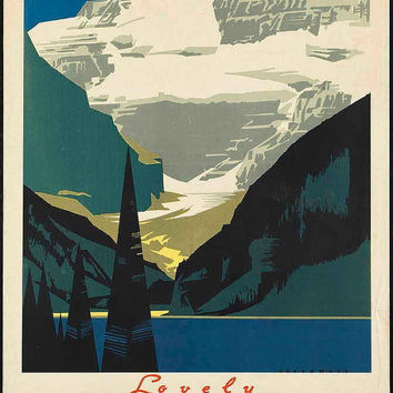 "c.1930s ""Lovely Lake Louise- Rockies Canada"" Travel Poster-Antique-Old-Vintage Reproduction Photograph/Photo: Gicclee Print. Frame it!"