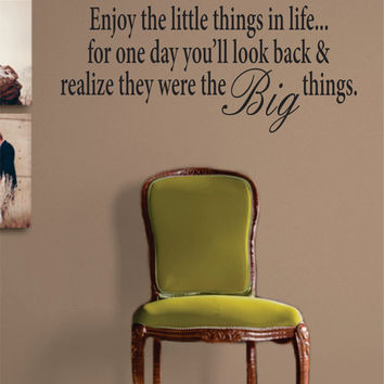 Enjoy the Little Things in Life Inspirational Quote Decal Sticker Wall Vinyl Decor Art