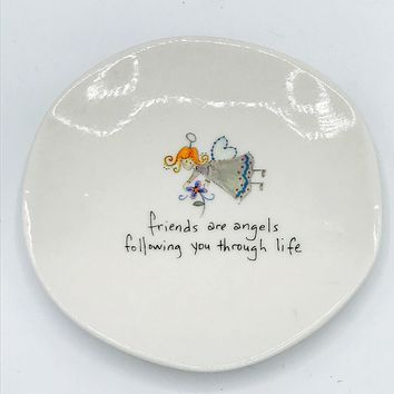 Natural Life - Friends are Angels Following You Through Life Mini Plate