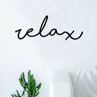 Relax Cursive Quote Wall Decal Sticker Bedroom Living Room Art Vinyl Beautiful Yoga Meditate
