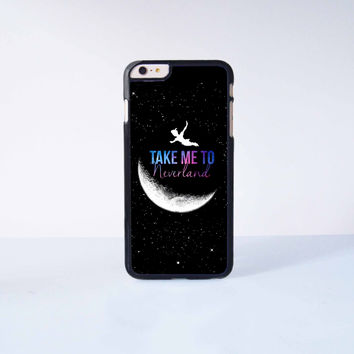 Peter Pan Take me to Neverland Plastic Case Cover for Apple iPhone 6 Plus 4 4s 5 5s 5c 6