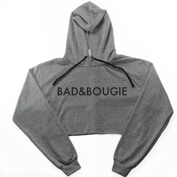 Bad and Bougie Cropped Hoodie
