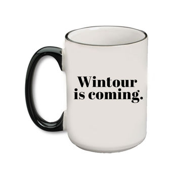 Wintour Is Coming Mug