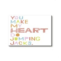 'You Make My Heart Do Jumping Jacks'