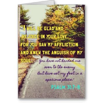 Psalm 31: 7-8 Bible Quote Nature Note Card