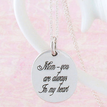 Mom - You Are Always in My Heart Necklace