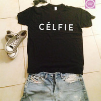 Celfie Black t-shirts for women tshirts shirts gifts t-shirt womens tops girls tumblr funny girlfriend teenagers fashion teens blogger cute