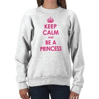 Keep Calm and Be a Princess Girls Sweatshirt from Zazzle.com