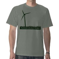 The answer is blowing in the wind shirts from Zazzle.com