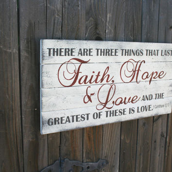 Wood Sign Faith Hope and Love Pallet Sign Christian Shabby Chic Vintage Inspirational Sign Wedding Gift Bridal Shower Gift