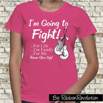 Breast Cancer I am Going To Fight Shirt