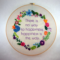 Buddha Hoop Art - There is no way to happiness, happiness is the way - 12 inch