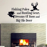"""Boy Hunting Fishing Theme Large Wall Decal """" Fishing Poles and Hunting Gear Dreams Of Bass & Big Ole Deer """""""