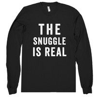 the snuggle is real shirt