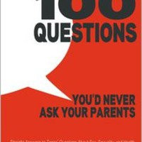 100 Questions You'd Never Ask Your Parents: Straight Answers to Teens' Questions About Sex, Sexuality, and Health, Elisabeth Henderson, (9781596438682). Paperback - Barnes & Noble