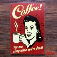 COFFEE YOU CAN SLEEP WHEN YOU'RE DEAD Vintage Metal Poster