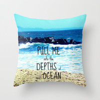 PULL ME INTO YOUR DEPTHS II  Throw Pillow by Tara Yarte  | Society6