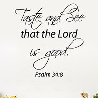 Wall Decals Vinyl Decal Sticker Quote Psalm Taste And See That The Lord Is Good Home Interior Design Art Murals Kitchen Cafe Decor KT112 - Edit Listing - Etsy