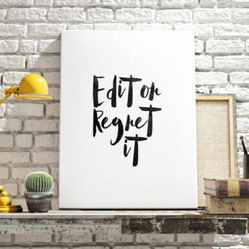 "Modern Office art ""Edit Or Regret It"" Office Wall Art Editor Teacher Gift Writing Classroom Decor Grammar Police Instant Download Printable"