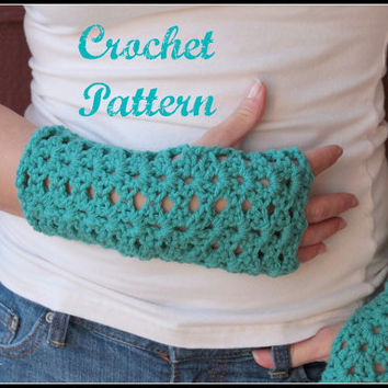 Crochet PATTERN PDF Crochet Gloves Pattern, Fingerless Mittens Pattern, Fingerless Gloves Pattern, Arm Warmer Pattern, Wrist Warmer Pattern