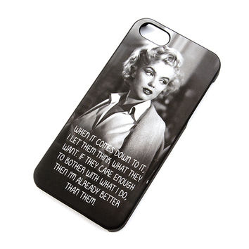 Marilyn Monroe Let Them Think What They Want Cover for iPhone 5 and 5s