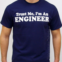 Engineer T Shirt, Engineer Mens Womens Tshirt, funny engineer tee shirt shirt husband gift idea Christmas Gift