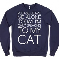 Talking to my Cat Today-Unisex Navy Sweatshirt