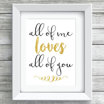 All Of Me Loves All of You Wedding/Party Printable/Instant Download Wedding Song Lyrics, Wedding Print/Sign