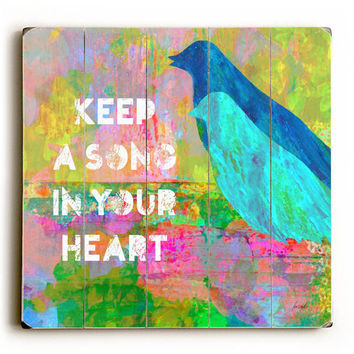Keep A Song by Artist Lisa Weedn Wood Sign