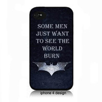 "Batman Dark Knight Rises, ""Some Men Just Want To See The World Burn' Iphone 4/4s case, Iphone cell phone accessory cover"