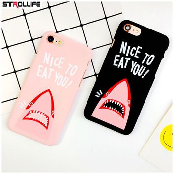 STROLLIFE Funny Shark Cartoon Phone Cases For iPhone 5s case Ultra Thin Hard Shell Cover For iPhone 5 SE Letters NICE TO EAT YOU