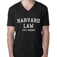 Harvard law just kidding V Neck T Shirt
