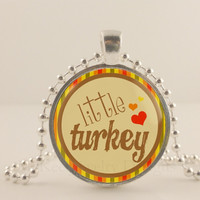 """Little turkey, Thanksgiving, 1"""" glass and metal Pendant necklace Jewelry."""