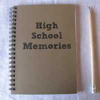 High School Memories - 5 x 7 journal