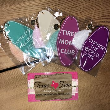 Keychains with Sayings and Tassels