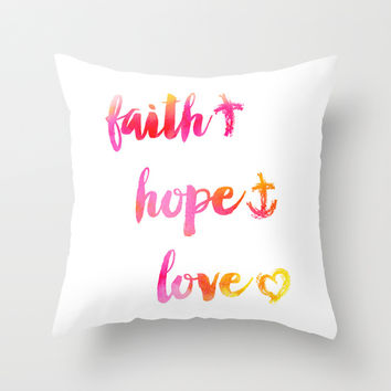 Faith Hope and Love Throw Pillow by Noonday Design
