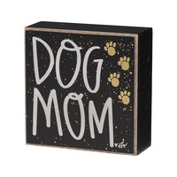 Dog Mom Box Sign with Paws  - 4-in