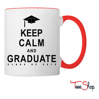 Class Of 2015 Keep Calm and Graduate Coffee & Tea Mug