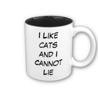 I Like Cats and I Cannot Lie Mug from Zazzle.com